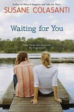 Waiting for You by Susane Colasanti (2010, Paperback)