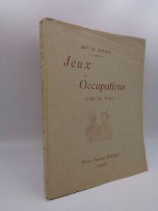 Mlle S. Brès  Jeux et occupations pour les petits 1928 pliages broderie modelage