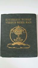 SOVEREIGN WOMAN VERSUS MERE MAN 1905 JENNIE DAY HAINES PAUL ELDER & CO