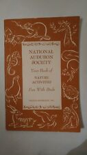 """Vintage National Audubon Society Book of Nature Activities """"Fun With Birds"""" 1953"""