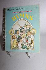 """A Little Golden Book-The Little Golden Book of HYMNS- 211-57 ©1985 """"E""""Printing"""