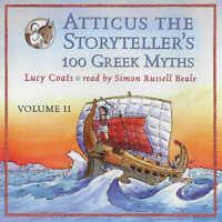 ATTICUS the STORYTELLER'S 100 GREEK MYTHS Volume 2 - Lucy Coats - CD Audio Book