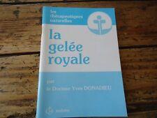 APICULTURE GELEE ROYALE POLLEN THERAPEUTIQUES NATURELLES PHYTOTHERAPIE ABEILLE