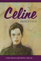 Celine (Sunburst Book) by Cole, Brock Book The Fast Free Shipping