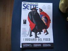 SETTE=CORRIERRE DELLA SERA=N.38 2011=I BUGIARDI DEL FISCO=JAMES FRANCO