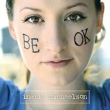 Ingrid Michaelson : Be OK Music CD