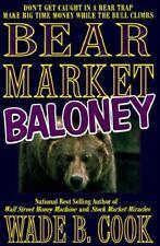 Bear Market Baloney Cook, Wade B. Hardcover