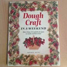 DOUGH CRAFT IN A WEEKEND OVER 50 DESIGNS TO MAKE TECHNIQUES & TEMPLATES SALT