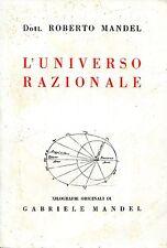 Roberto Mandel = L'UNIVERSO RAZIONALE Autografato!!!!