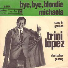 "TRINI LOPEZ – Bye Bye Blondie (1964 7"" DUTCH GREEN ARTONE PS/SUNG IN GERMAN)"