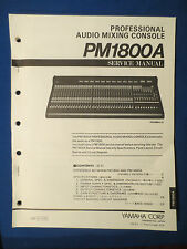 YAMAHA PM1800A MIXER SERVICE MANUAL FACTORY ISSUE *PLEASE READ DESCRIPTION*