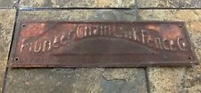 Antique Pioneer Fence Company Sign