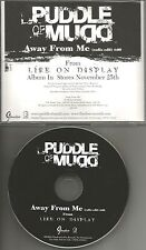 PUDDLE OF MUDD Away from Me w/ RARE RADIO EDIT PROMO DJ CD single 2003 USA MINT