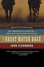 The Great Match Race : When North Met South in America's First Sports...