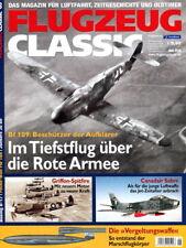 Flugzeug Classic - Das Magazin für Luftfahrt, Zeitgeschichte und Oldtimer - 6/16