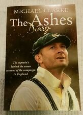 MICHAEL CLARKE ASHES DIARY - Signed COPY SOFT COVER BOOK XMAS