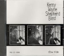 Kenny Wayne Shepherd Band, Slow Ride; 1 track Promo CD Single