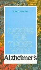 Caring for Those With Alzheimer's: A Pastoral Approach-ExLibrary