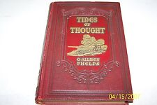 Tides of Thought by G. Allison Phelps author of1937, Limited Edition, SIGNED,H/C