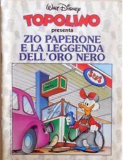 TOPOLINO ALLEGATO N.1987 ZIO PAPERONE E LA LEGGENDA ORO NERO