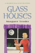 Glass Houses by Margaret Tessler
