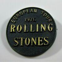 ROLLING STONES EUROPEAN TOUR 1976 LARGE VINTAGE PLASTIC PIN BADGE