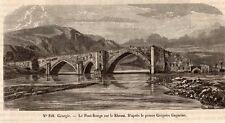 IMAGE 1849 ENGRAVING GEORGIE GEORGIA KHRAM PONT ROUGE RED BRIDGE