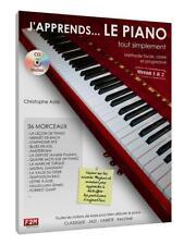 J'apprends le Piano... tout simplement Vol 1 Methode facile, claire et progressi