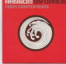 Ransom-My Dance cd single (Ferry Corsten)