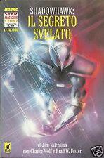 STARMAGAZINE ORO #17 SHADOWHAWK: IL SEGRETO SVELATO (Star Comics, 1995)