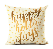 Happy Holla Days Pillow Cover Decorative Home Decor Modern Bohemian Holiday Gold