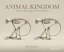 Animal Kingdom: Stereoscopic Images Of Natural History