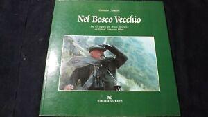 Giovanni Cenacchi: Nel bosco vecchio. Nuove Edizioni Dolomiti, 1993