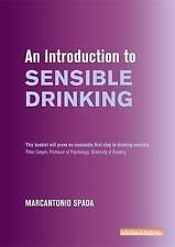 An Introduction to Sensible Drinking (Overcoming), Spada, Marcantonio, Very Good