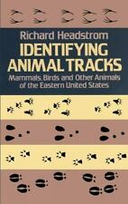 Identifying Animal Tracks: Mammals, Birds, and Other Animals of the-ExLibrary