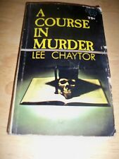 A COURSE IN MURDER BY LEE CHAYTOR (PAPERBACK 1969) TRANSITION