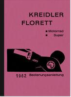 Kreidler Florett Super K54 Bedienungsanleitung Betriebsanleitung Handbuch Manual