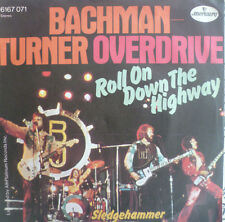 """7"""" 1974 mint -! Bachman-Turner Overdrive: Roll on down the Highway"""