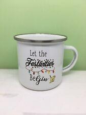 Let The Festivities Be Gin Enamel Mug. Christmas Gift Idea/ Stocking Filler
