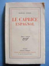 Marcel Brion Le Caprice Espagnol Editions Gallimard NRF 1929 Edition Originale