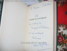 """""""Histoire de l'Auvergne"""" Jean Anglade Edition Originale 1/2000 Avec Envoi 1974"""