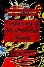 Buraq Writes the Galaxy Dream: Confessions of Blood-Wanted Ahmad : Diwan of...