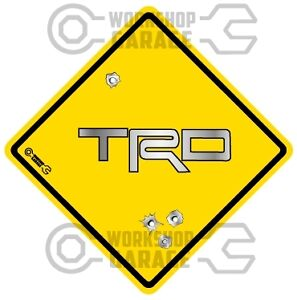 TRD - METAL TEXT  - Bullet Hole Road Sign Sticker #48