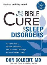The New Bible Cure For Sleep Disorders: Ancient Truths, Natural Remedies, and th
