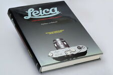 Leica - A History ilustrating every Model and Accessory Paul Henry van Hasbroeck