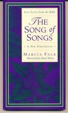 The Song of Songs: A New Translation (Love Lyrics