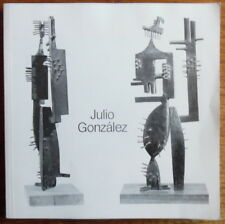 Julio González - 1876 - 1942 Plastiken Zeichnungen Kunstgewerbe - 1983