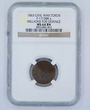 1863 CIVIL WAR TOKEN F-17/388 A MS 64 BN - NGC  USA