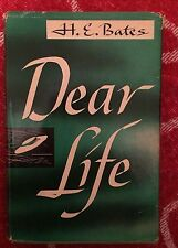 DEAR LIFE Nov.1949 H.E.Bates, Stated1st Edition/Printing HC/DJ Little,Brown