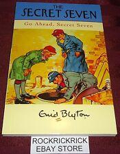 ENID BLYTON - THE SECRET SEVEN - GO AHEAD, SECRET SEVEN  -2009- (138 PAGES)